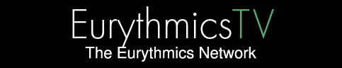 Eurythmics TV | The Eurythmics Network